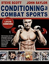 Conditioning for Combat Sports by Steve Scott (2010-09-10)