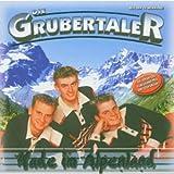 Made im Alpenland von Die Grubertaler