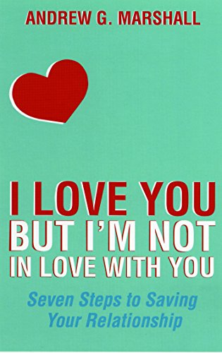 I love you but im not in love with you seven steps to saving your i love you but im not in love with you seven steps to fandeluxe Image collections