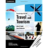 Cambridge IGCSE Travel and Tourism (Cambridge International IGCSE) by John D. Smith (2012-06-29)