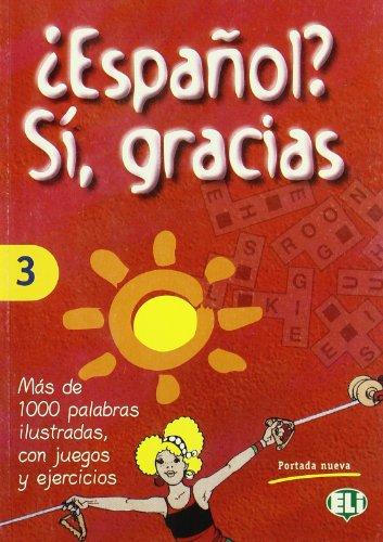 Espanol? S, gracias: 3 (Libri di attività)