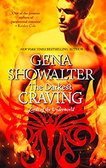 The Darkest Craving (Lords of the Underworld, Book 10) by [Showalter, Gena]