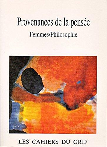 Provenances de la pense : Femmes et philosophie