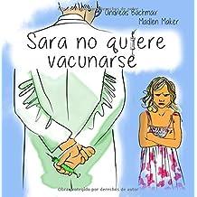 Sara no quiere vacunarse by Andreas Bachmair (2015-12-17)