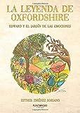 La leyenda de Oxfordshire. Edward y el jardín de las emociones