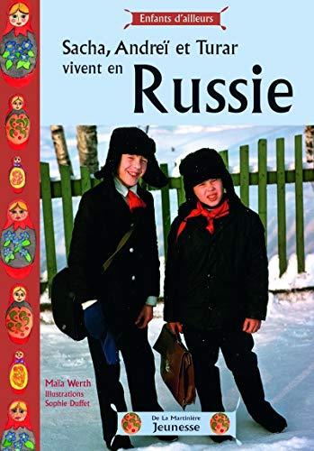 Sacha, Andréï et Turar vivent en Russie par Maia Werth