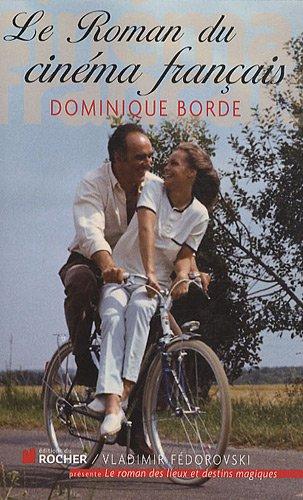Le Roman du cinéma français : Années 1960-1970