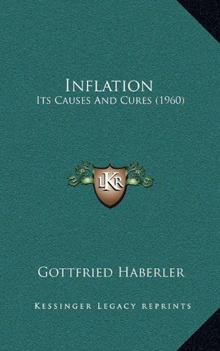 Inflation: Its Causes and Cures (1960)