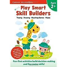 Play Smart Skill Builders 2+ (Gakken Workbooks)