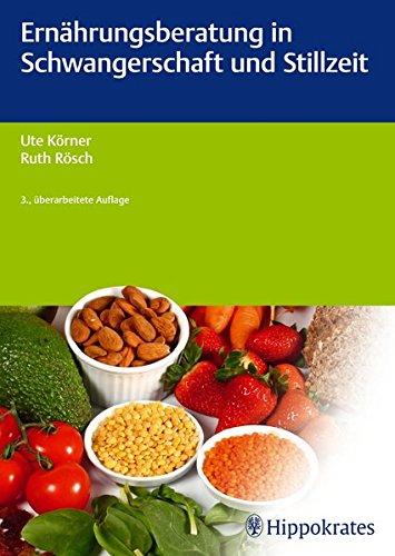 Ernährungsberatung in Schwangerschaft und Stillzeit (Edition Hebamme) (Schwangerschaft Rezept-buch)