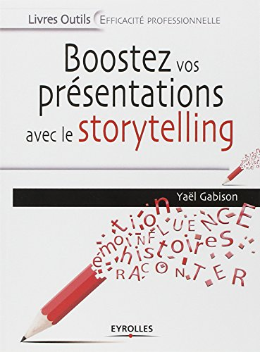 Boostez vos présentations avec le storytelling