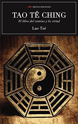 Scu. Tao Te Ching. El Libro Del Camino Y La Virtud (Integr) (SELECCIÓN CLÁSICOS UNIVERSALES) por LAO TSE