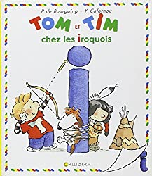 Tom et Tim chez les Iroquois