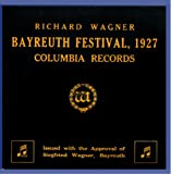 Bayreuth Festival 1927 [Import anglais]