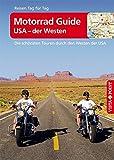 Motorrad Guide - USA der Westen - VISTA POINT Reiseführer Reisen Tag für Tag (Die schönsten Touren durch den Westen der USA)