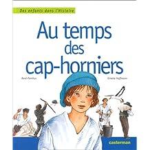 AU TEMPS DES CAP-HORNIERS