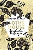 Lotus House - Sinnliches Verlangen: Roman (Die Lotus House-Serie 3)