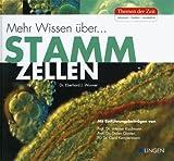 Stammzellen - Mehr Wissen?