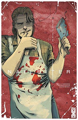 Nailbiter - Tome 01 : Le sang va couler
