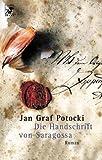 Die Handschrift von Saragossa - Jan Graf Potocki