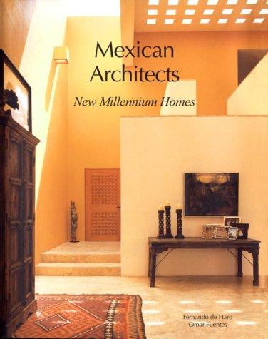 Descargar Libro Libro Arquitectos mexicanos II: New Millennium Homes (Mexican Architects) de F.De Haro