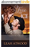 Fire and Ice (Brides of Weatherton Book 2) (English Edition)