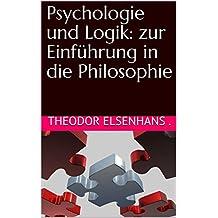 Psychologie und Logik: zur Einführung in die Philosophie