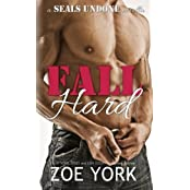 Fall Hard (SEALs Undone) (Volume 2) by Zoe York (2015-03-11)
