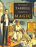 The Original Tarbell Lessons in Magic by Harlan Tarbell (2015-10-31)