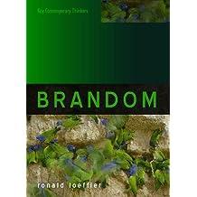 Brandom (Key Contemporary Thinkers)