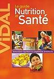 Le guide Nutrition et Santé