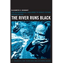 The River Runs Black: The Environmental Challenge to China's Future, Second Edition