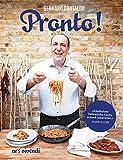 Pronto! - Die schnelle italienische Küche