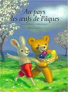 """Afficher """"Au pays des oeufs de Pâques"""""""