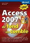 Access 2007 - De fond en comble - Liv...
