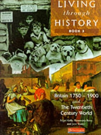 Living Through History: Core Book 3: Bk. 3