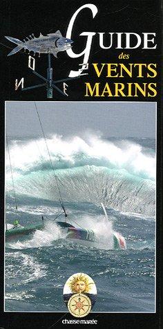 Guide de la météo et des vents marins par François Vadon