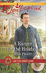 A Ranger for the Holidays (Lone Star Cowboy League) by Allie Pleiter (2015-11-17)