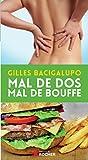 Telecharger Livres Mal de dos mal de bouffe (PDF,EPUB,MOBI) gratuits en Francaise