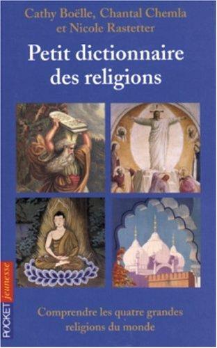 PETIT DICTIONNAIRE RELIGIONS