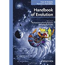 Handbook of Evolution: Evolution of Living Systems (including Hominids) v. 2
