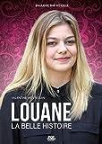 Louane - La belle histoire