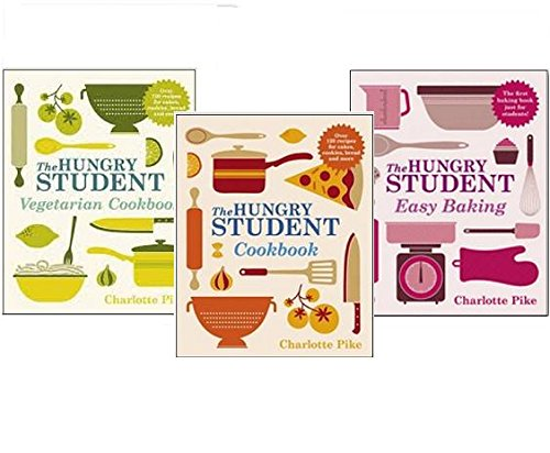 Charlotte Pike The Hungry Student Cookbook Collection 3 Books Pack, (The Hungry Student Easy Baking, The Hungry Student Cookbook and The Hungry Student Vegetarian Cookbook)