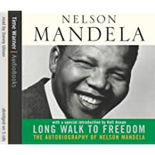 Long Walk To Freedom by Nelson Mandela (2004-09-07)