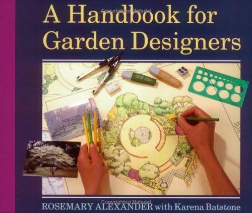 A Handbook for Garden Designers by Rosemary Alexander (1-Sep-2002) Paperback