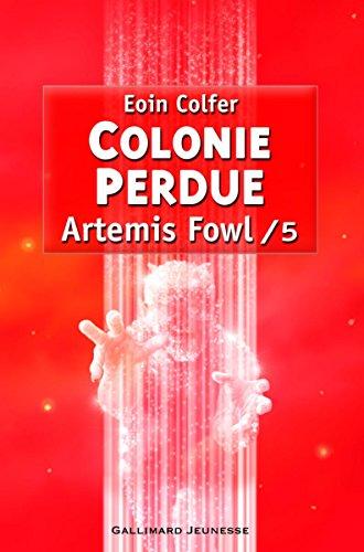 Artemis Fowl, 5:Colonie perdue par Eoin Colfer
