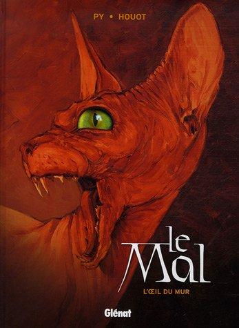 Le Mal, Tome 1 : L'oeil du mur