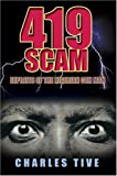 419 Scam: Exploits of the Nigerian Con Man
