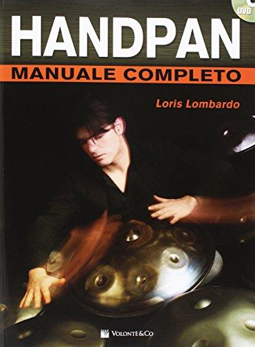 Handpan manuale completo. Con DVD video (Didattica musicali)
