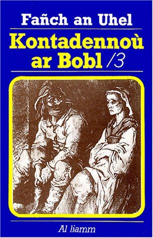 Kontadennoù ar Bobl : Volume 3 par Fañch an Uhel